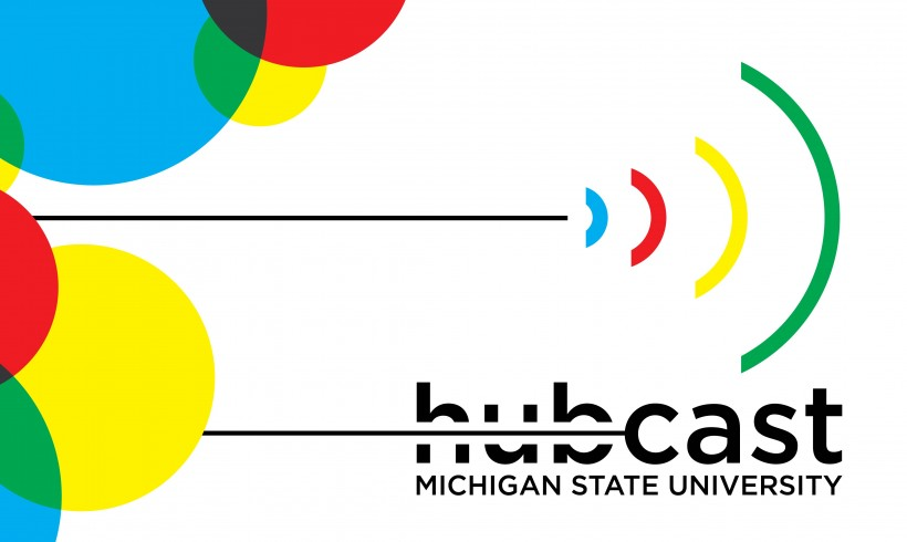 Announcing the Launch of the MSU Hubcast