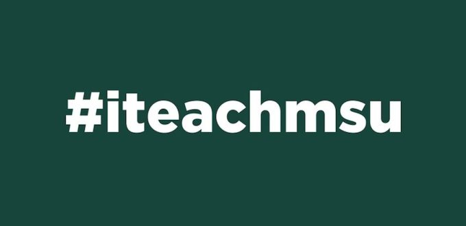 Introducing the #iteachmsu EdChat