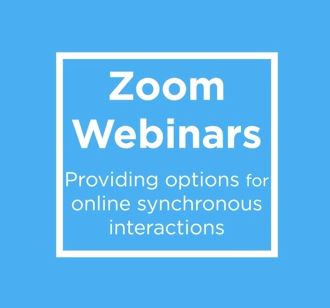 """Zoom Webinars: providing options for online synchronous interactions."""