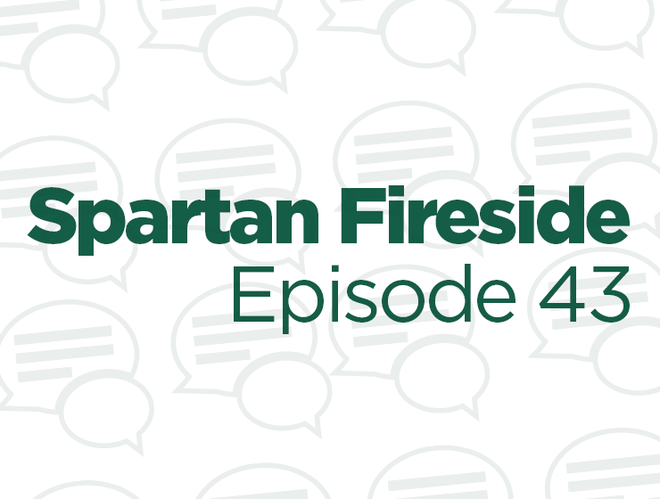 Spartan Fireside episode 43